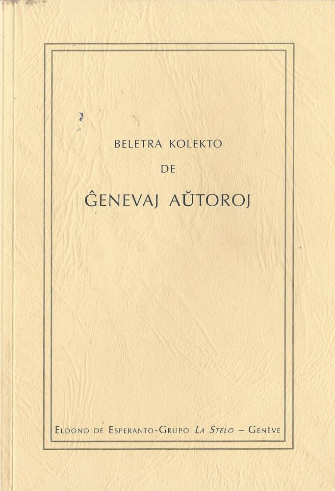 Beletra kolekto de Ĝenevaj aŭtoroj